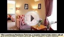 Villa Luxembourg | Best place to stay in paris - Pictures